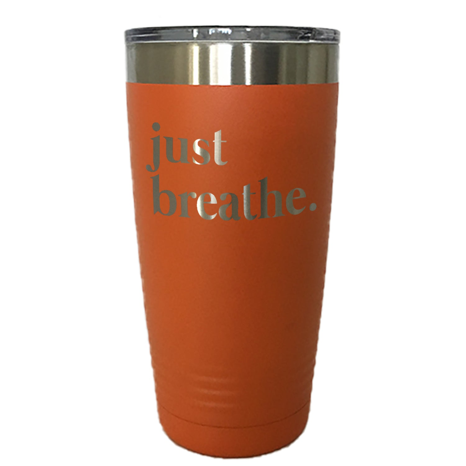 Just Breathe - Tumbler Drinkware