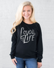 Down Syndrome Awareness - Love Life - Women's Slouchy Sweatshirt