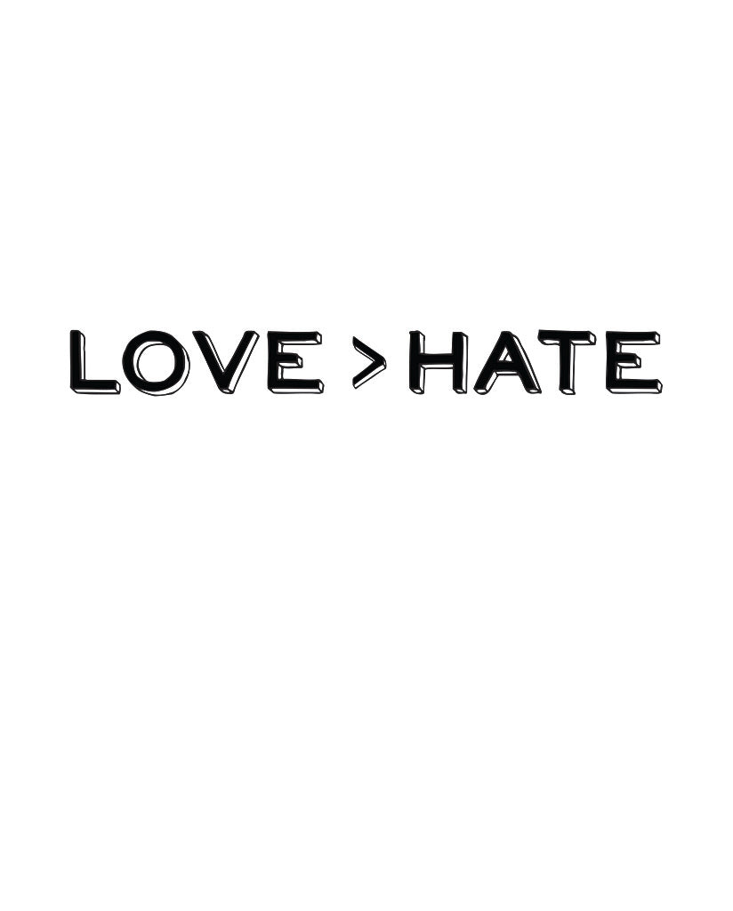 Love > Hate Unisex Triblend Short Sleeve Tee