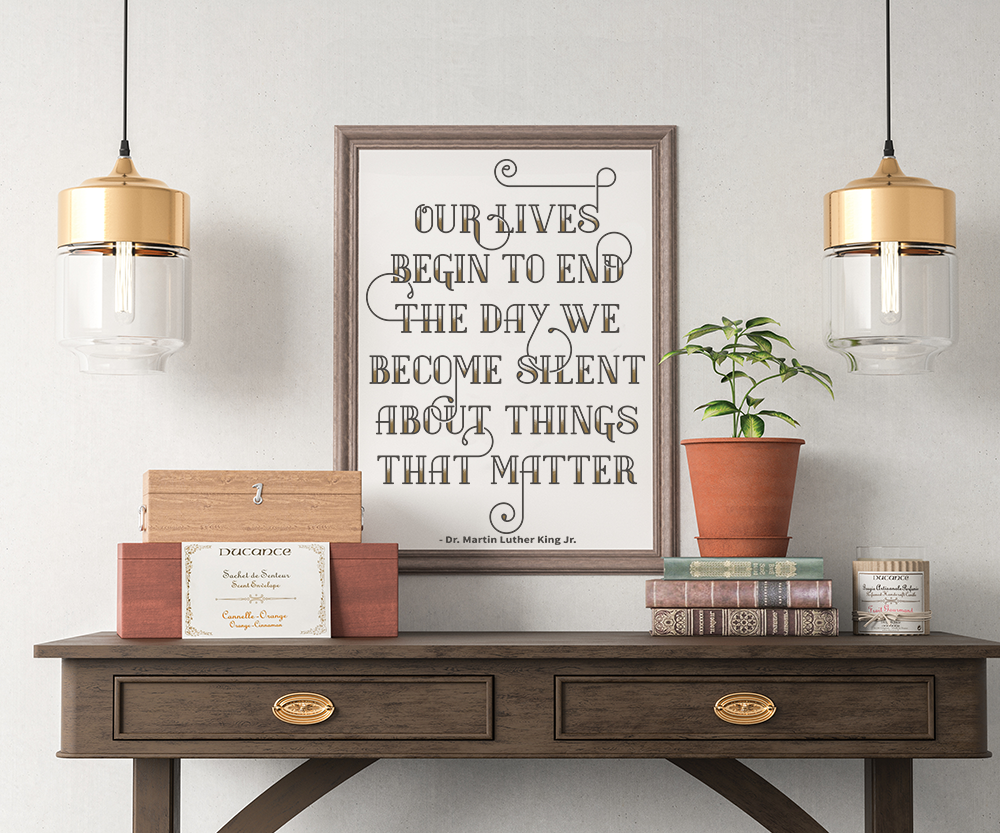 MLK Quote - Our Lives Begin Wall Art