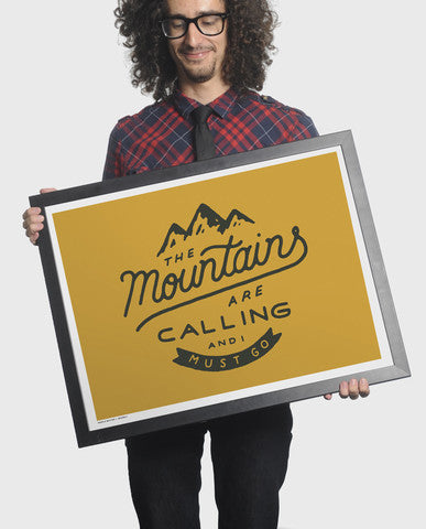 Mountains Are Calling Print