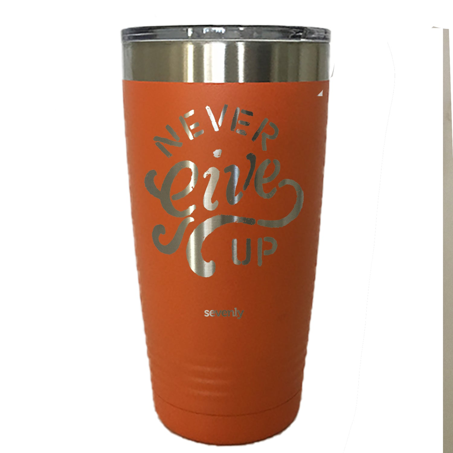 Never Give Up - Tumbler Drinkware