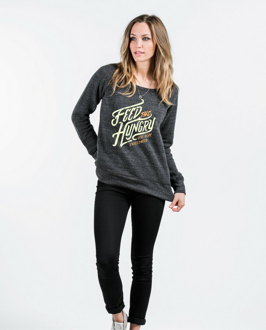 Feed The Hungry Slouchy Sweatshirt