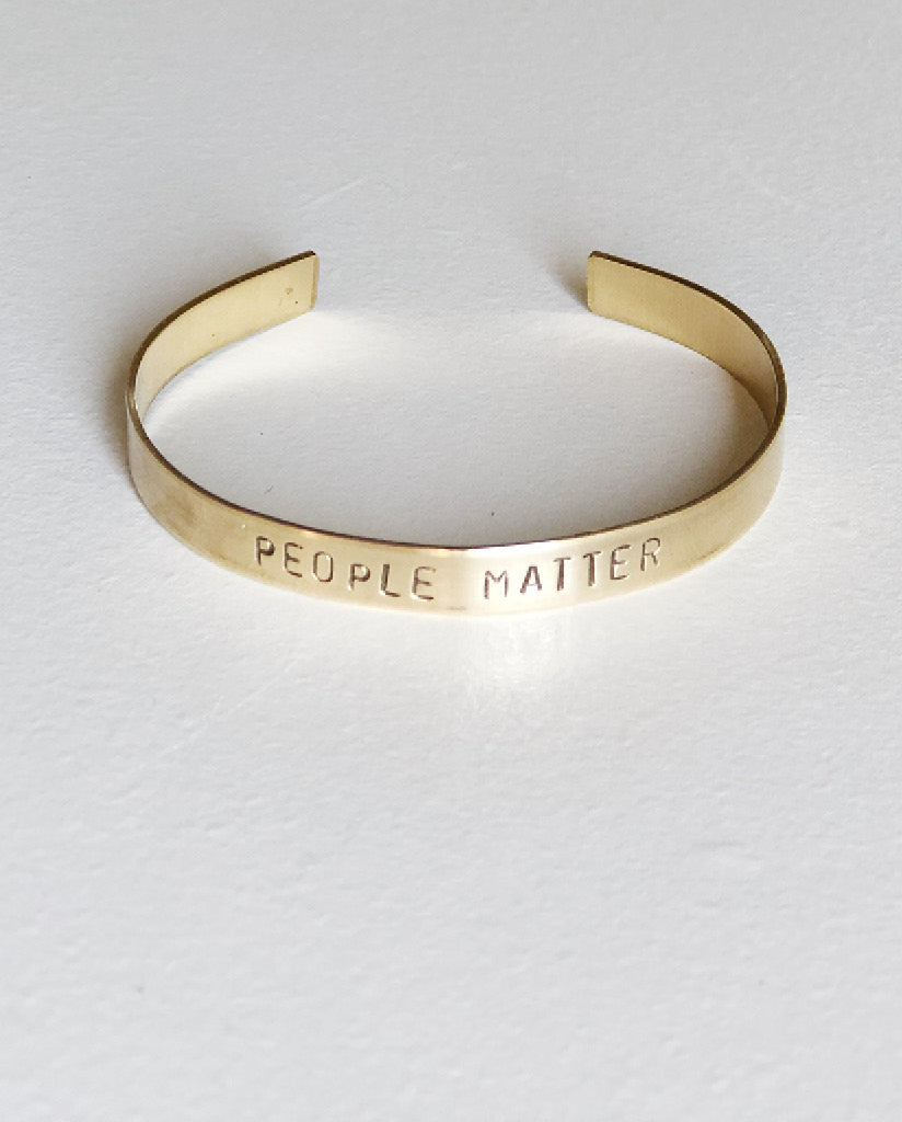 PEOPLE MATTER Hand-Stamped Brass Cuff