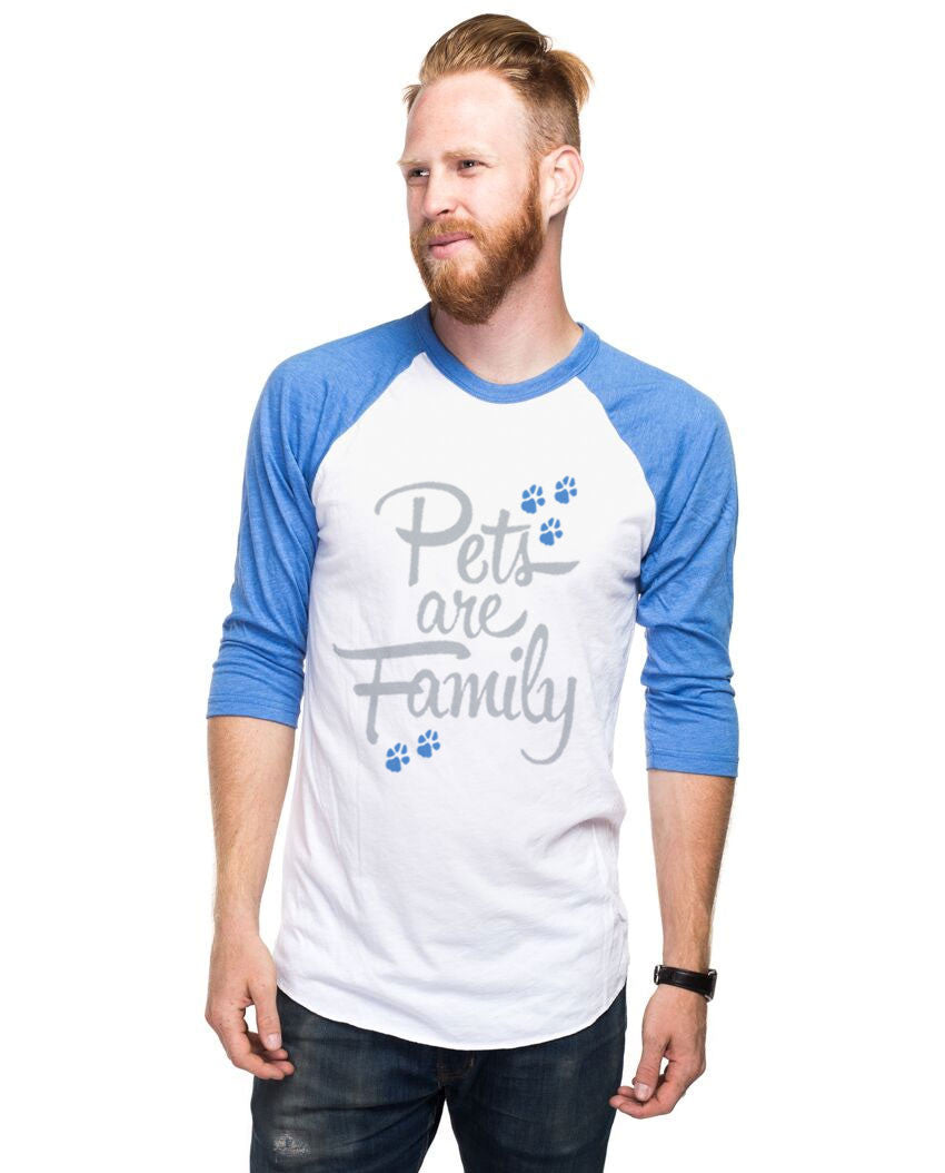afca3d490 Pets Are Family Unisex Baseball Tee