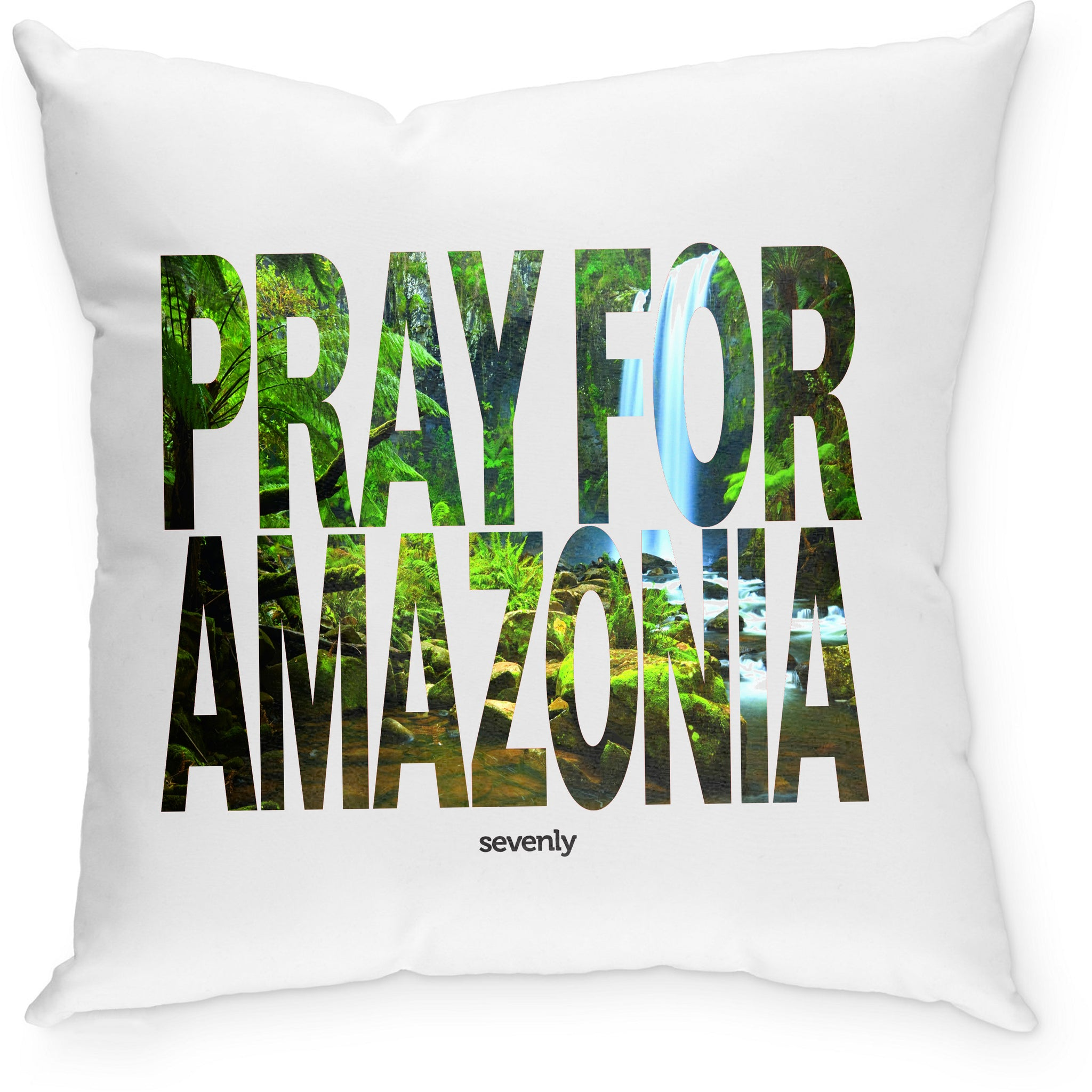 SEVENLY  HOME GOODS - COTTON CANVAS DOWN THROW PILLOW - PRAY FOR AMAZONIA