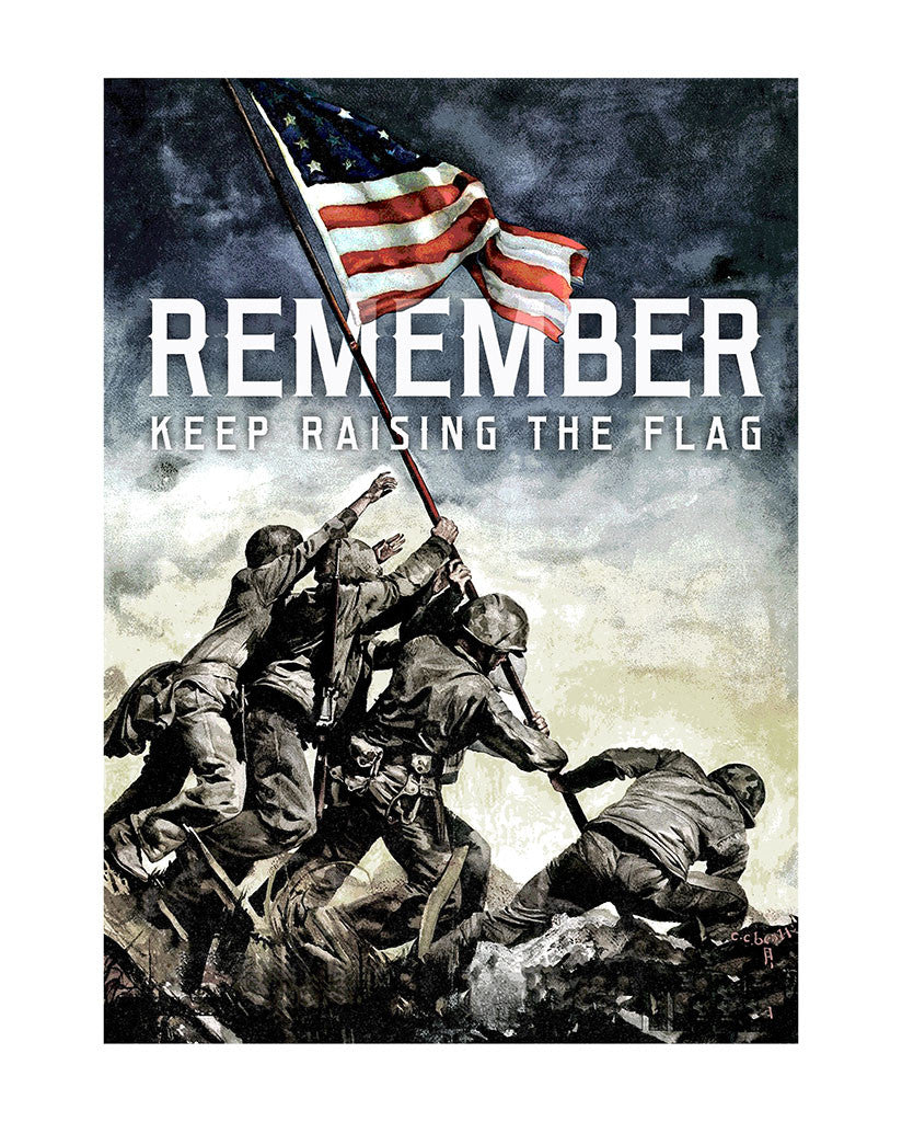 REMEMBER Keep Raising The Flag Mens Premium Tee