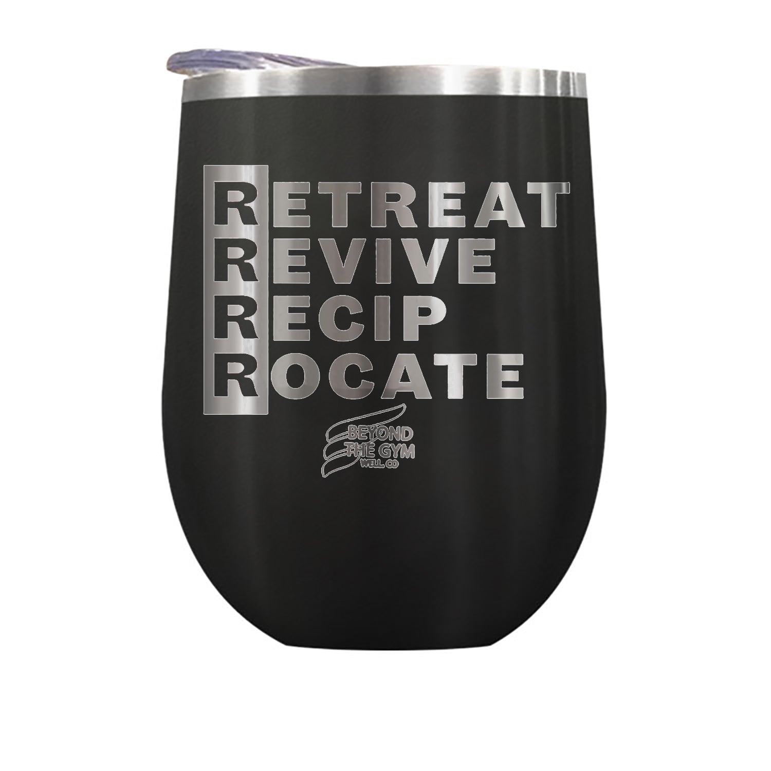 Retreat Revive Reciprocate Beyond The Gym Well Co. Stemless Wine, Coffee, & Hot Coco Tumbler Drinkware