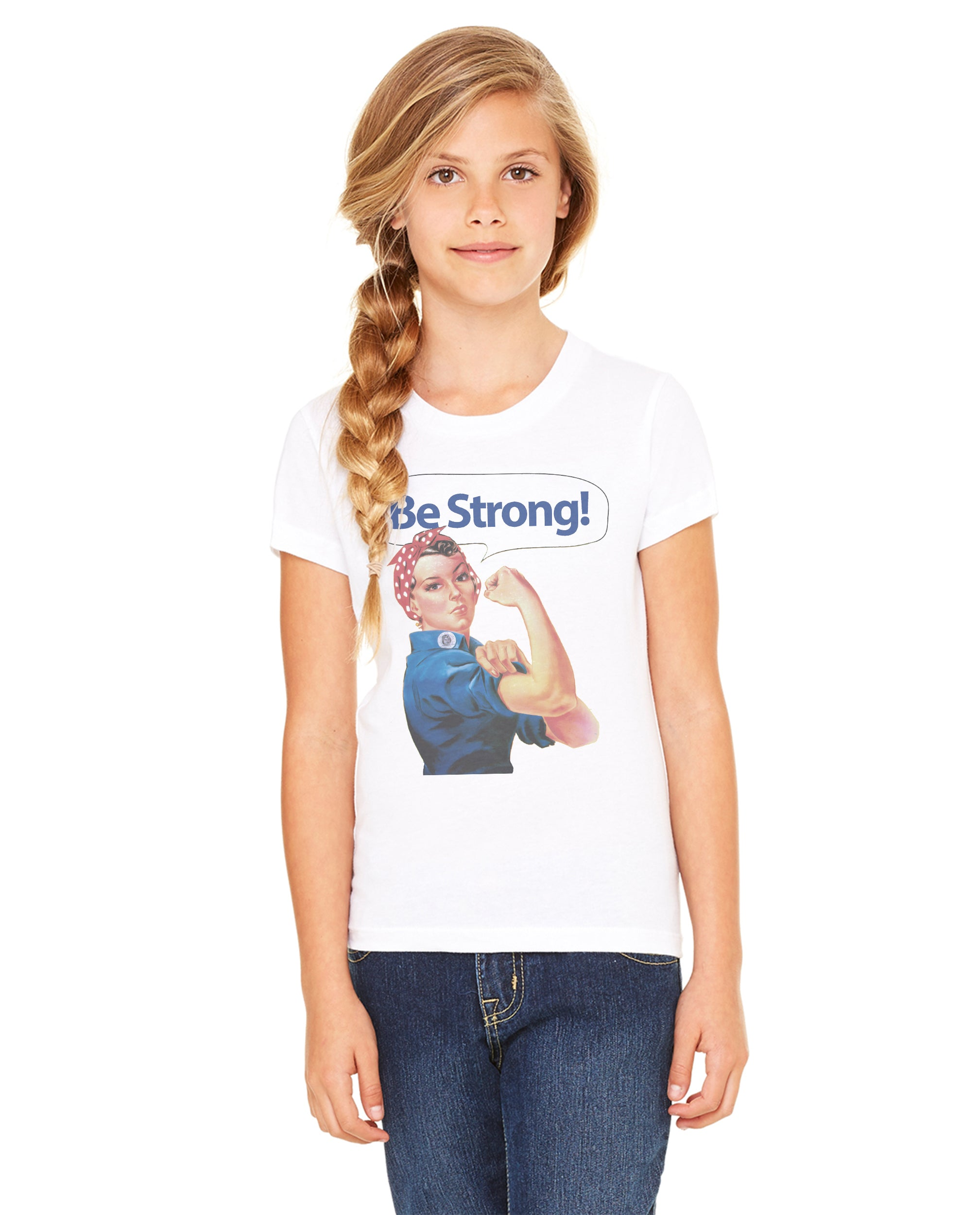 Rivet Rosie Be Strong Girls Premium Short Sleeve Crew