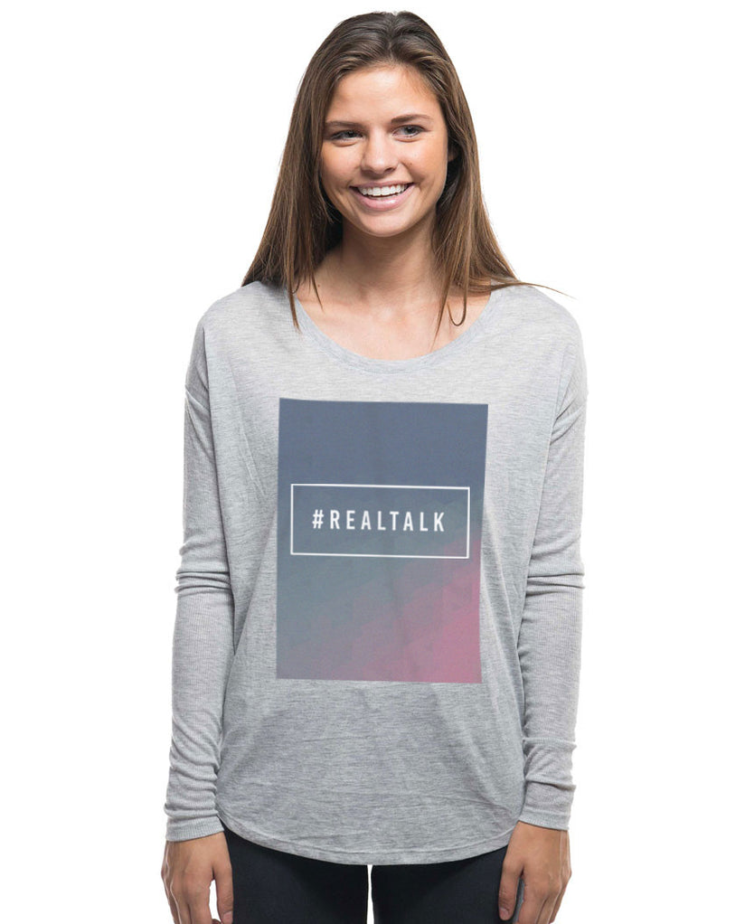 #Realtalk Flowy Long Sleeve Tee
