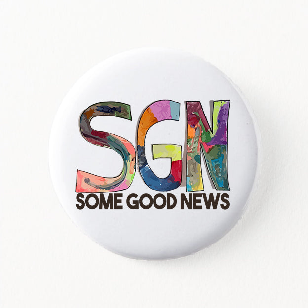 SGN Some Good News Logo Button Pin
