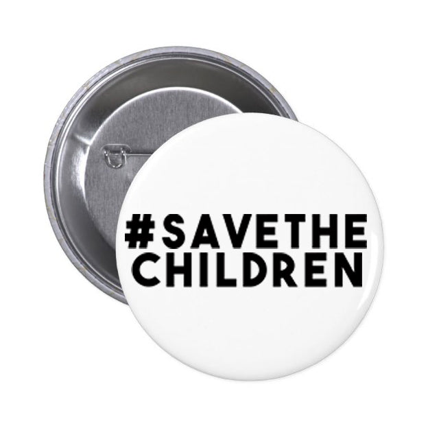 #SaveTheChildren Button Pin