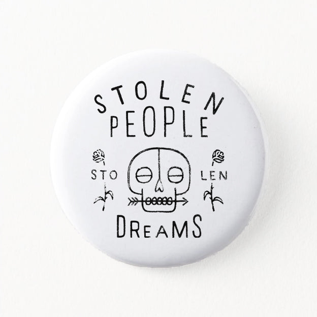 STOLEN PEOPLE BUTTON PIN