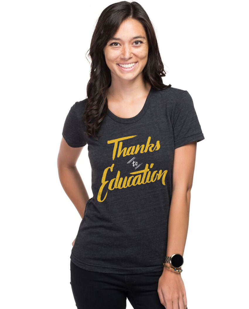 Thanks To Education Triblend Short Sleeve Tee