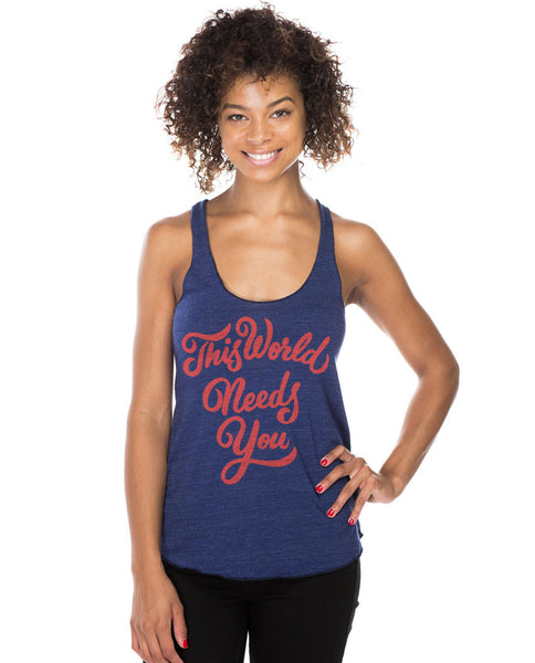 This World Needs You Fitted Racerback Tank