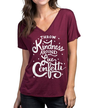 Throw Kindness Flowy V Neck
