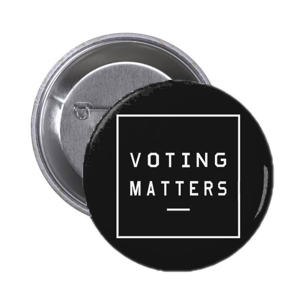 Voting Matters Black Button Pin