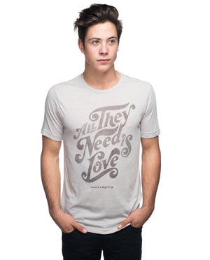 All They Need Is Love Tee