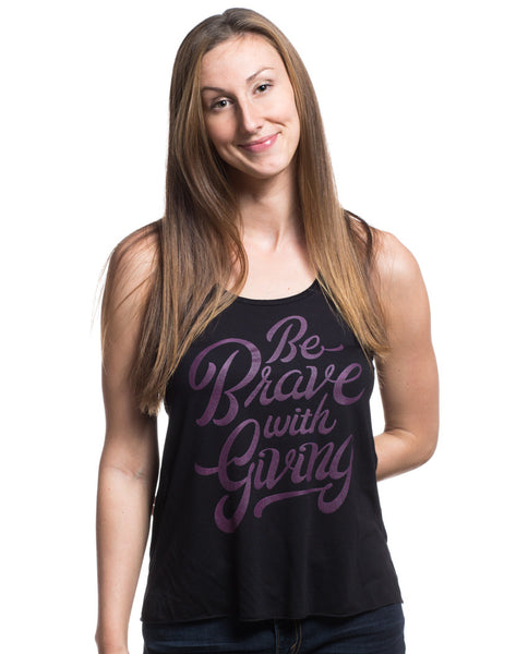 Be Brave With Giving Flowy Racerback Tank