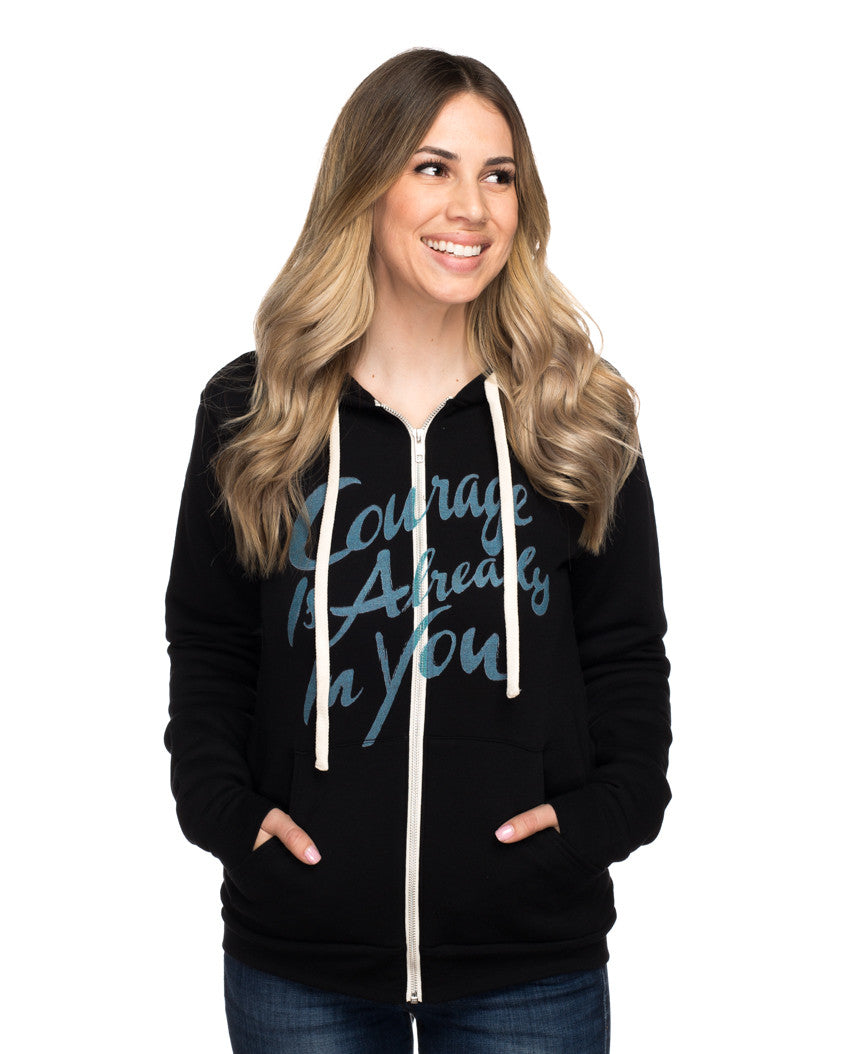 Courage Is Already In You Womens Hoodie