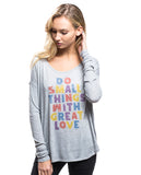Great Love Flowy Long Sleeve Tee
