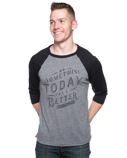Do Something Today Mens Baseball Tee