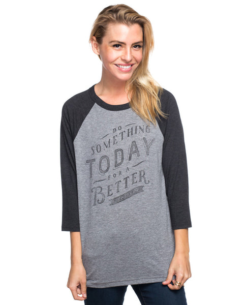 Do Something Today Womens Baseball Tee