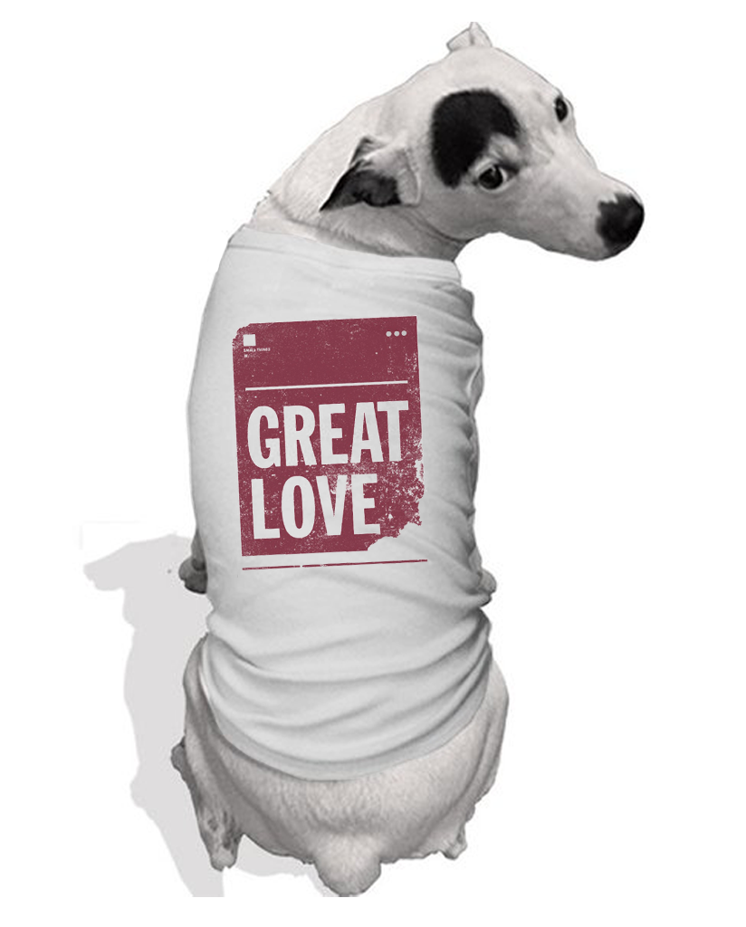 Great Love Dog Tee