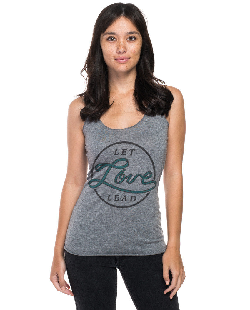 Let Love Lead Triblend Racerback Tank