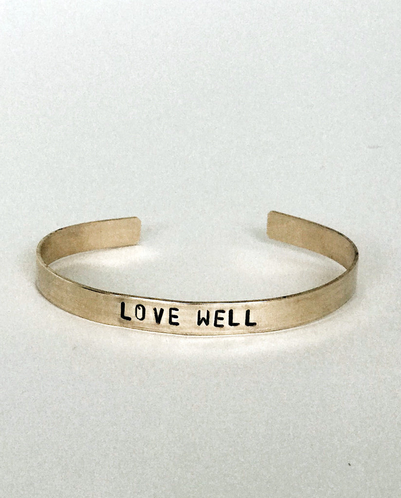 LOVE WELL Hand-Stamped Brass Cuff