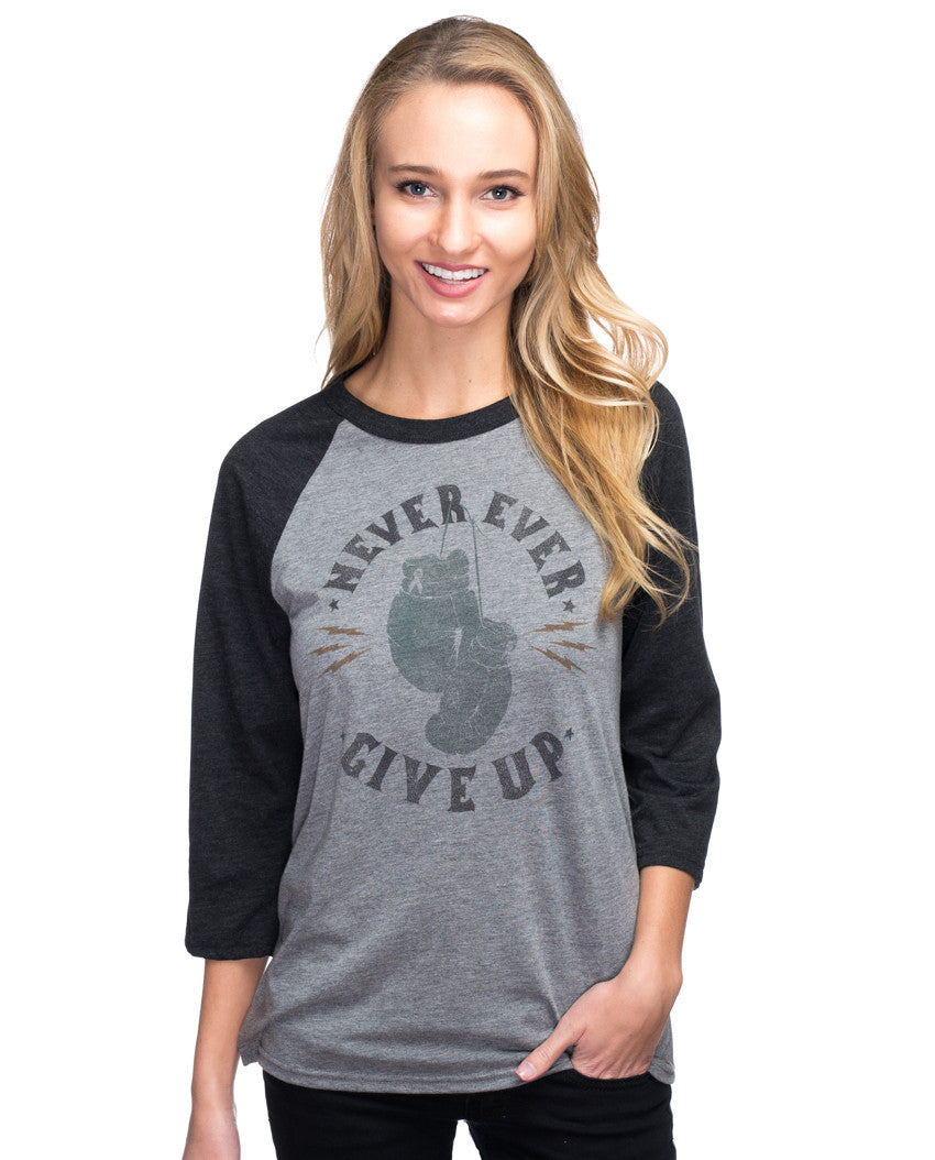 Never Ever Give Up Womens Baseball Tee