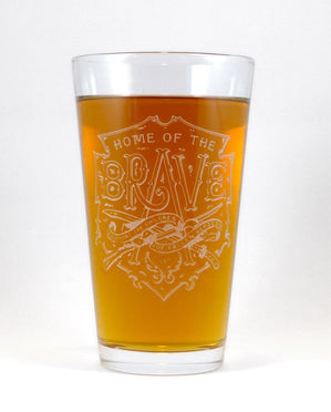 Hand-Etched, Limited Edition HOME OF THE BRAVE Glassware