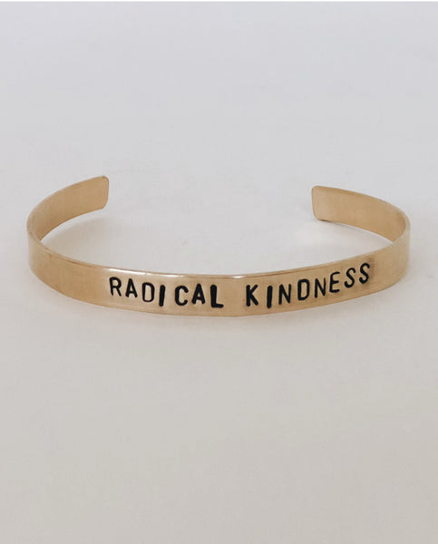 RADICAL KINDNESS Hand-Stamped Brass Cuff