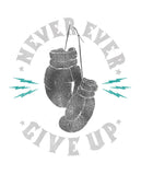 Never Ever Give Up Mens Premium Fitted Tee