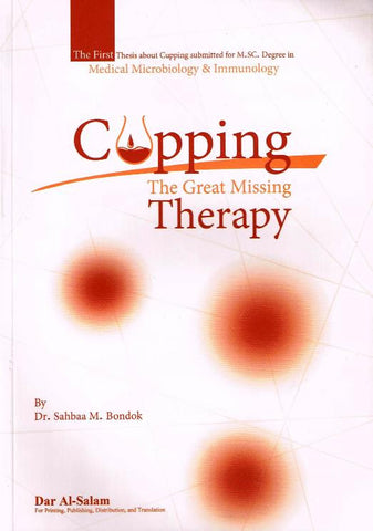 Cupping: The Great Missing Therapy