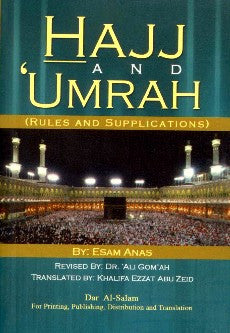 Hajj and 'Umrah: Rules and Supplications