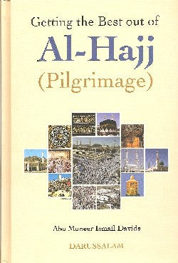 Getting the Best Out of Al-Hajj