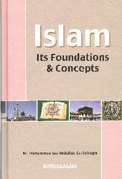Islam: Its Foundations and Concepts