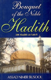 Bouquet of the Noble Hadith: 240 Adadith on Fada'il
