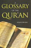 A Glossary of the Qur'an
