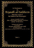 An Explanation of Riyadh al-Saliheen from the Words of the Master of the Messenger