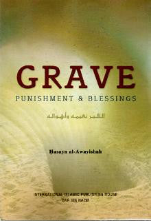 Grave: Punishments & Blessings
