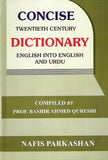 Concise Twentieth Century Dictionary-Urdu into English and Urdu