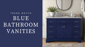 Trend Watch: Blue Bathroom Vanities