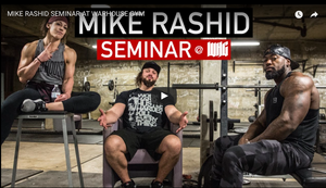 WATCH RECAP OF MIKE RASHID's RECENT SEMINAR AT THE WARHOUSE GYM