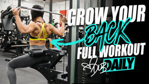 GROW YOUR BACK | FULL WORKOUT | #DLBDAILY