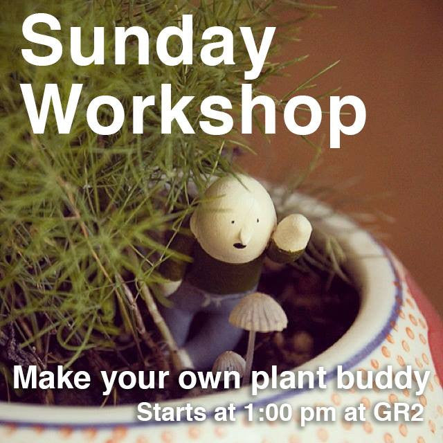 Sunday Workshop with Sean Chao Make a Plant Buddy!
