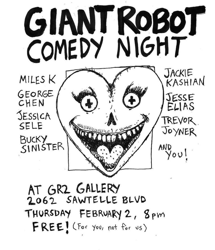Giant Robo Comedy Night Feb 2, Thursday - It's Coming!