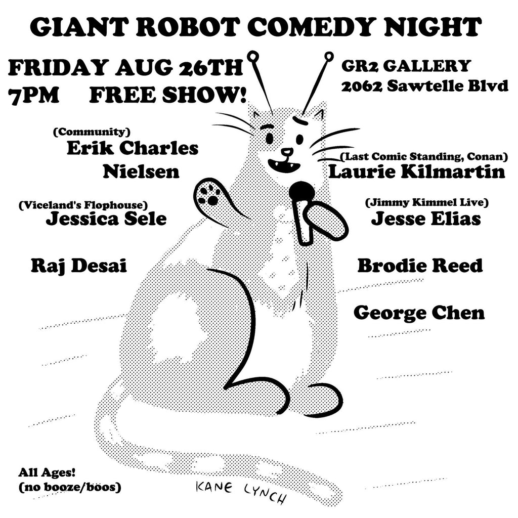 Giant Robot Comedy Night Friday Aug 26th 7pm