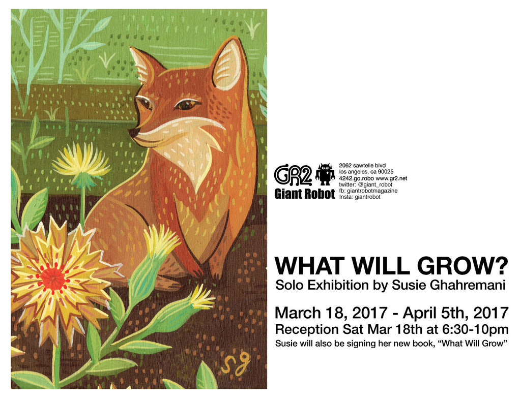 What Will Grow? Solo Exhibition by Susie Ghahremani